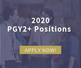 2020 PGY2+ Positions - Apply Now!